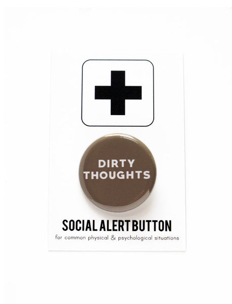 Dirty Thoughts Button in Brown