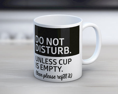 Do Not Disturb Coffee Mug in Black and White