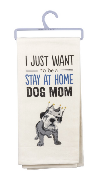 Stay at Home Dog Mom Funny Snarky Dish Cloth Towel / Novelty Silly Tea Towels / Cute Hilarious Farmhouse Kitchen Hand Towel