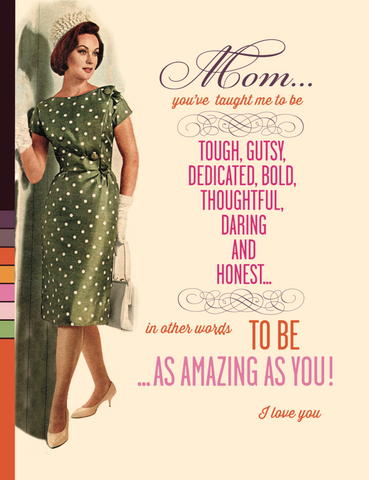 Mom: Tough, Gusty, Dedicated, Bold Retro Style Greeting Card - Mother's Day, Birthday, etc.