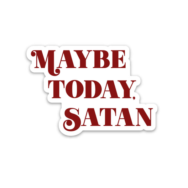Maybe Today, Satan Vinyl Sticker in Red and White