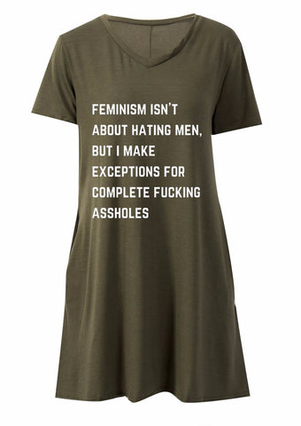 Feminism Isn't About Hating Men, But I Make Exceptions for Complete Fucking Assholes V-Neck Pocket Dress (sizes S through 3X)