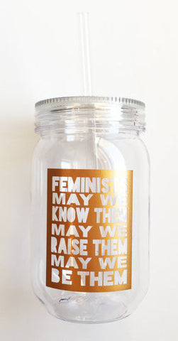 Feminists Tumbler with Straw in Gold