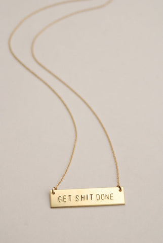 The Betty Collection: Get Shit Done Necklace