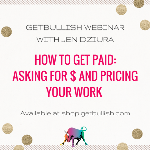 Webinar: How to Get Paid: Asking for Money and Pricing Your Work (Recording)