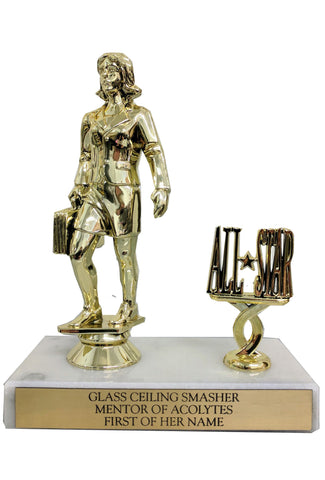 Glass Ceiling Smasher, Mentor of Acolytes, First of Her Name Trophy with Heavy Solid Marble Base
