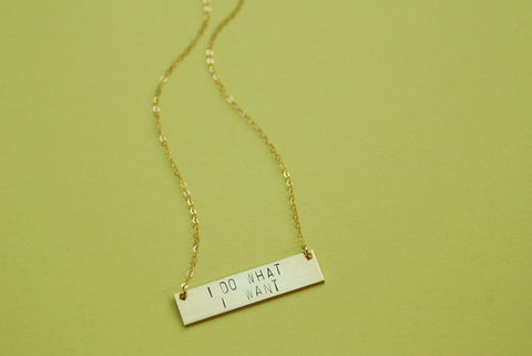 The Betty Collection: I Do What I Want Bar Necklace