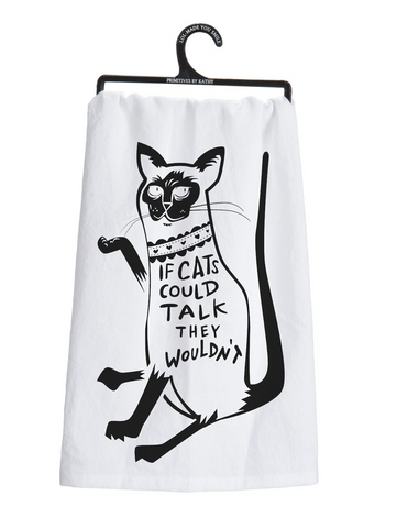 If Cats Could Talk Dish Towel in Black and White