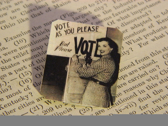 Vote As You Please But Please Vote Lapel Pin Feminist Brooch