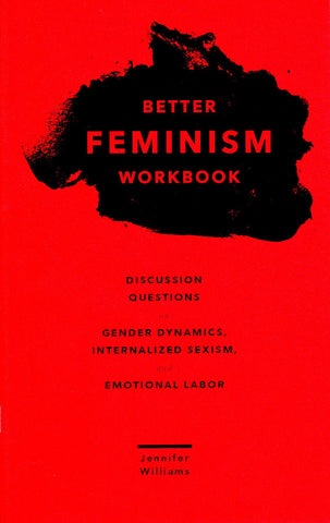 "Better Feminism Workbook by Jennifer Williams - Plus Free ""Read Feminist Books"" Pen"