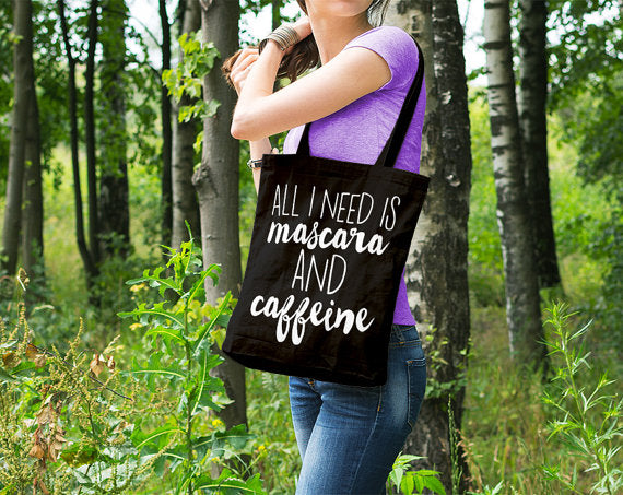All I Need is Mascara and Caffeine Tote bag in Black and White