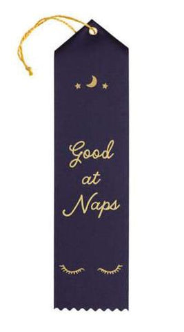 Good at Naps Ribbon Award in Black with Gold Lettering