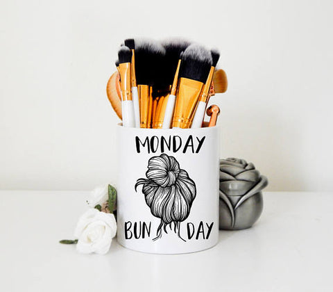 Monday Bun Day Ceramic Makeup Brush Holder or Handleless Mug
