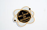I Believe in Science Vinyl Sticker