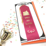 Single and Slaying it Award and Card in Hot Pink