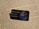 Humanity Has No Borders Lapel Pin