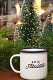 Don We Now Our Gay Apparel (& It is Fabulous) Christmas Enamel Camping Mug