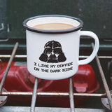 I Like My Coffee on the Dark Side Darth Vader Star Wars Enamel Camping Mug