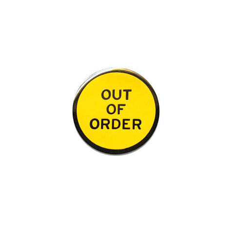 Out of Order Enamel Lapel Pin in Bright Yellow