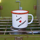 I Don't Love Anything Enamel Mug in White and Red