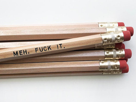 Meh. Fuck it Pencil Set in Natural Wood | Set of 5 Funny Sweary Profanity Pencils