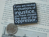 Neutral in Situations Of Injustice Magnet