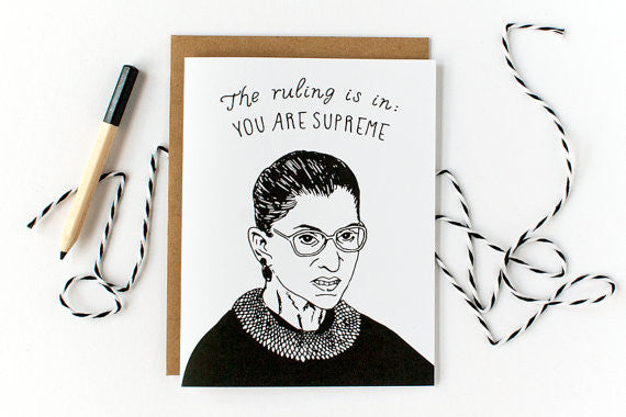 "Ruth Bader Ginsburg ""You Are Supreme"" Card"