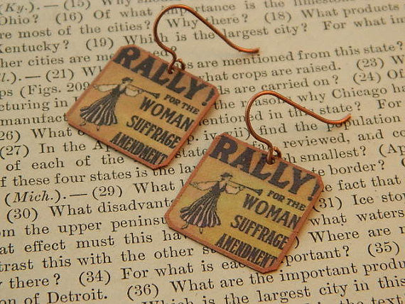 Rally for the Woman Suffrage Amendment Feminist Earrings - Copper or Stainless Steel (Silver)