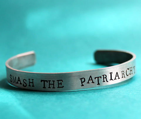 Smash The Patriarchy Feminist Handmade Cuff Bracelet in Silver Aluminum