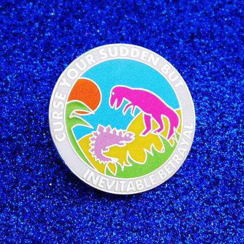 Curse Your Sudden But Inevitable Betrayal Dinosaur Enamel Lapel Pin Badge