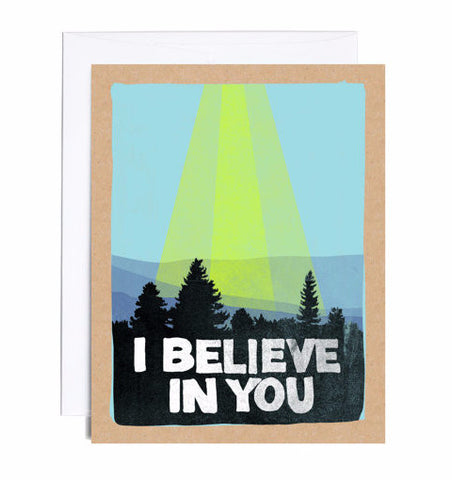 I Believe in You Blank Greeting Card