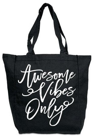 Awesome Vibes Only Canvas Tote Bag