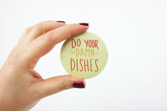 Do Your Damn Dishes Button-Style Magnet