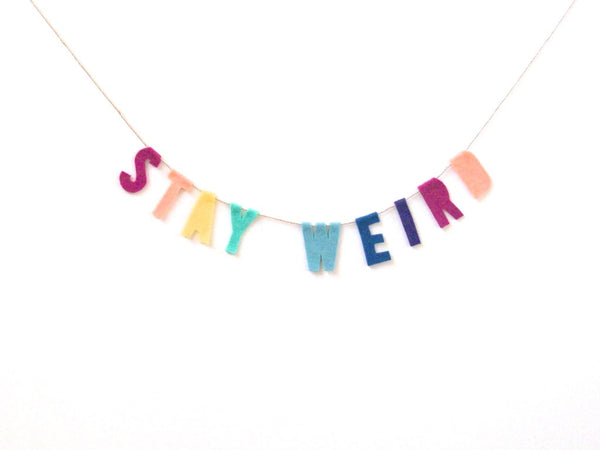 Stay Weird Felt Party Banner in Multicolor