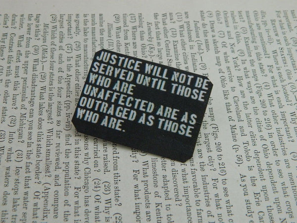 Justice Will Not Be Served Tin Pin in Black and White