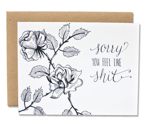 Sorry You Feel Like Sh*t - Honest Get Well Card
