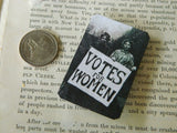 Votes For Women Tin Magnet in Black and White