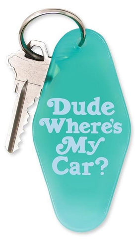 Dude Where's My Car Motel Keychain in Teal