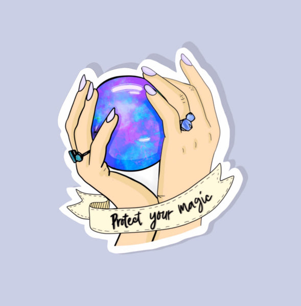 Protect Your Magic Crystal Ball Glossy Sticker