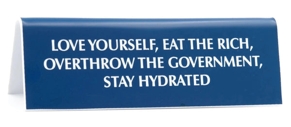 Love Yourself, Eat the Rich, Stay Hydrated Nameplate Desk Sign in Azure Blue