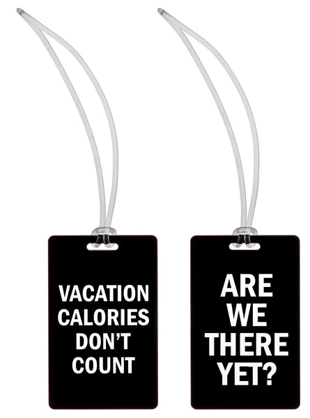 Vacation Calories Don't Count + Are We There Yet? Luggage Tags in Black and White