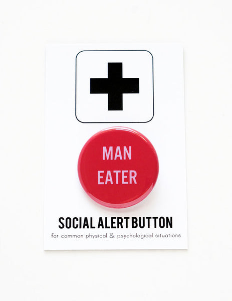 Man Eater Button in Red