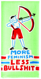 More Feminism Less Bullshit Dish Towel in Green