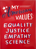 My American Values Fridge Magnet in Red White and Blue
