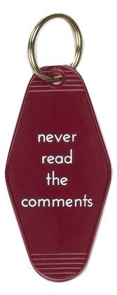 Never Read The Comments Keychain