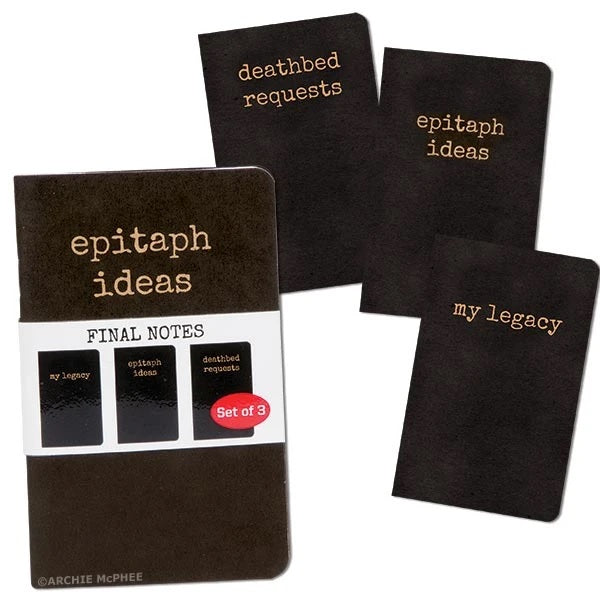 Final Notes - Epitaph Ideas, Deathbead Requests and My Legacy - Set of 3