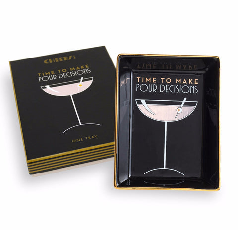 Time to Make Pour Decisions Tray in Black, Gold and Pink