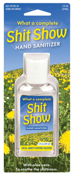 What A Complete Shit Show Hand Sanitizer | 62% Alcohol | Funny Novelty Antibacterial Travel Size Sanitizer