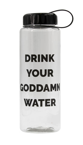 Drink Your Goddamn Water Large 32 Oz. Water Bottle
