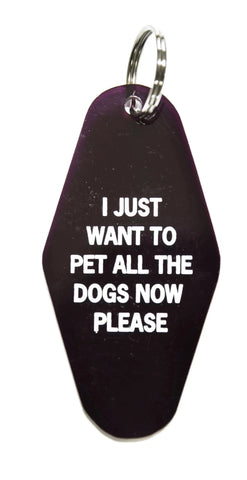 I Just Want To Pet All The Dogs Now Please Motel Keychain in Translucent Deep Purple